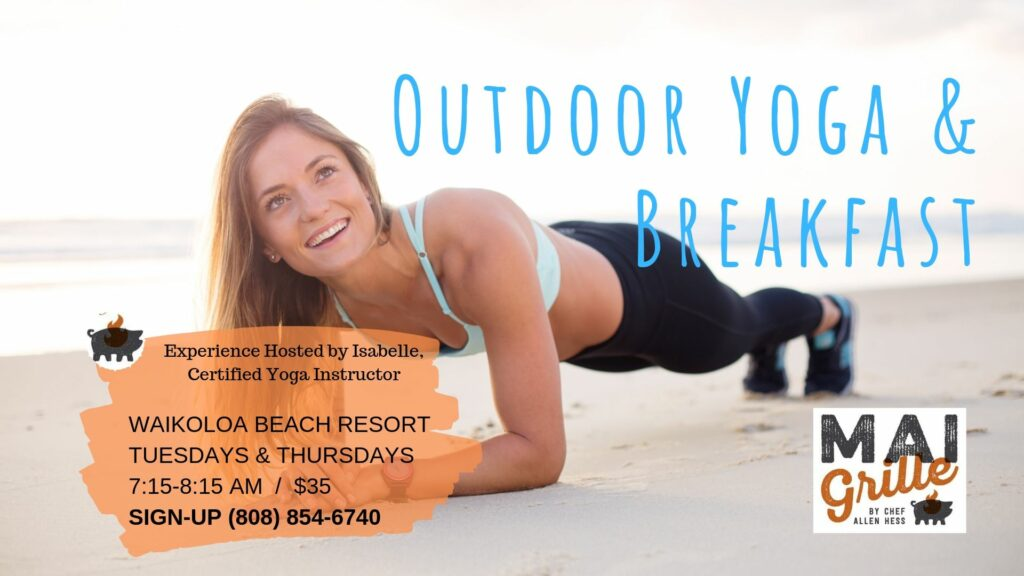 Outdoor yoga experience at Mai Grille with breakfast